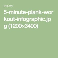 5-minute-plank-workout-infographic.jpg (1200×3400)
