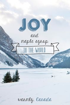 Joy to the world! (Have you tasted our maple syrup yet?) | @explorecanada