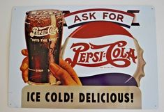 Ice Cold Delicious Pepsi Cola Tin Sign - 2001 Pepsi Cola co. Pepsi Cola, Coke, Beer Decorations, Cola Drinks, Pin Up Posters, Soda Fountain, Dr Pepper, Tin Signs, Snack Recipes