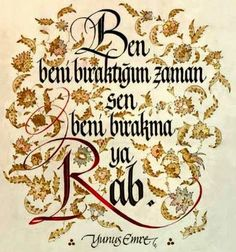 Yesilhisar'in Sesi: YUNUS EMRE Calligraphy Text, Caligraphy, Knitting Tattoo, Allah Islam, Sufi, Tattoo Fonts, Islamic Art, Cool Words, Quotes
