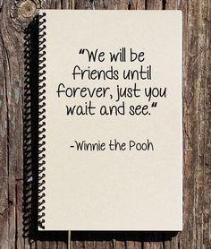 Friendship Journal - Winnie the Pooh Notebook - Winnie the Pooh Friendship - Friends Forever - Gift for Friend