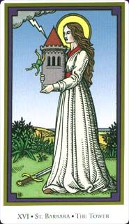 The Tower (St. Barbara) Tarot of the Saints (2001) by Robert M. Place. Published by Llewellyn.