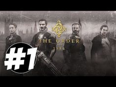 ▶ The Order 1886 Part 1 (15 MINUTES) DEMO Walkthrough Playthrough Gameplay (PS4) - YouTube