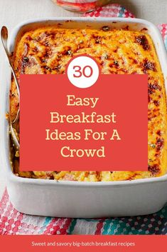 30 Easy Breakfasts Fit for a Crowd