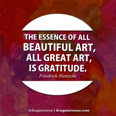 """""""The essence of all beautiful art, all great art, is attitude"""". ~ Friedrich Nietzsche I hope you enjoy the Quotes. I'd encourage you to share them, repost them, and comment. After all, social media is about being social which implies a dialogue, not a one sided conversation. Make it a great day - """"YOU Were Created for Greatness, Claim It!"""" Doug Morneau - #fitCEO #motivation #leadership"""