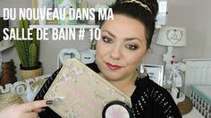 DU NOUVEAU DANS MA SALLE DE BAIN #10: Natural love, Sephora ,MAC ...