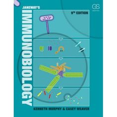 Janeway's Immunobiology 9th Edition Textbook ISBN-10: 0815345054 ISBN-13: 978-0815345053