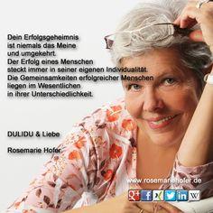 #Erfolg hat viele #Ursachen und nur wenige #Gemeinsamkeiten #Tagesgedanken #RosemarieHofer #Fotografin #DULIDU #Krebs http://www.rosemariehofer.de/   Teilen ist ausdrücklich erlaubt