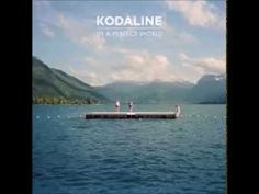 Kodaline's debut album 'In A Perfect World'. 00:00 One Day 04:15 All I Want 09:22 Love Like This 12:58 High Hopes 16:50 Brand New Day 20:20 After The Fall 23...