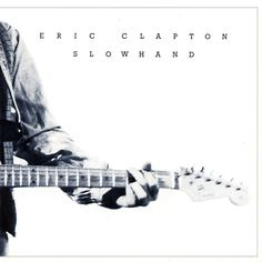 """In the end we settled on """"Slowhand"""" by Eric Clapton – a """"Back to Black"""" remaster pressing on 180g virgin vinyl. Description from abstractnoise.co.uk. I searched for this on bing.com/images"""
