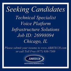 Please submit a resume to www.ABBTECH.com or call toll free 877-936-7569  Follow us on instagram.com/abbtech/ Facebook: facebook.com/ABBTECH/ Twitter: @ABBTECH  #hiring #tweetmyjobs #IL #Chicago #jobopening #jobposting #opportunity #recruiting #jobangels #jobsearch #joblisting #unemployed #resume #needajob #ca