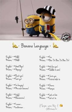 Minion language: free course!! Note not all words included do not expect to communicate with minions.
