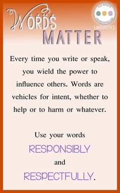 Words matter. Use with care.