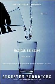 Magical Thinking...Augusten Burroughs