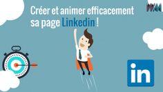 Créer et animer efficacement sa page entreprise LinkedIn