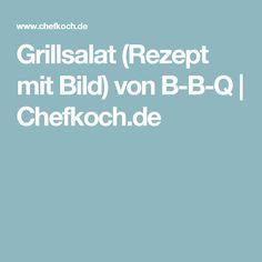 Grillsalat (Rezept mit Bild) von B-B-Q | Chefkoch.de