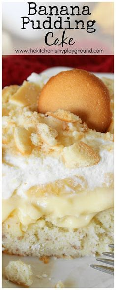 Banana Pudding Cake ~ All the fabulous flavors of banana pudding, in a creamy comfort-food cake!  #bananapudding #cake #pokecake #bananapuddingcake #thekitchenismyplayground    www.thekitchenismyplayground.com
