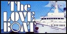 Who could forget 'The Love Boat'?...bet you are humming the tune right now!
