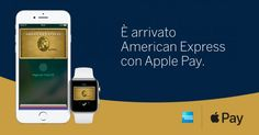 American Express è finalmente compatibile con Apple Pay!