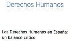 La Universitat presenta un balanç crític sobre els drets humans a Espanya