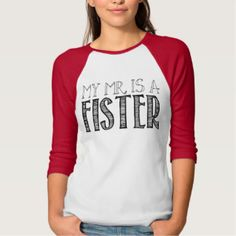 MY MR. IS A FISTER | TOP SHIRT
