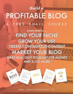 Build a Profitable Blog: A FREE Email Course! Learn how to... find your niche, grow your email list, create contagious content, market your blog, make real quit-your-day-job money, and a lot more! >>