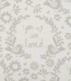"Nursery CottonFarbic 44""-Grey You Are So Loved"