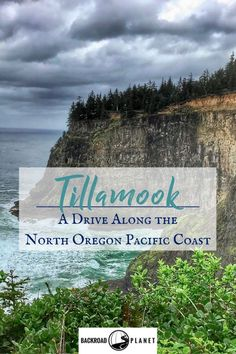 Tillamook, a drive along the North Oregon Pacific Coast. #oregon #pacificcoast #roadtrip