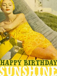 Happy Birthday dear friend, wishing you lots of fun and sunshine all year long! Happy Birthday Frau, Happy Birthday Sunshine, Happy Birthday Vintage, Retro Birthday, Birthday Wishes Funny, Happy Birthday Pictures, Birthday Blessings, Happy Birthday Quotes, Birthday Love