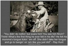 Ray Hunt-an inspiration to us all