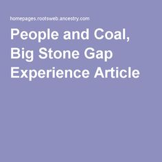 People and Coal, Big Stone Gap Experience Article