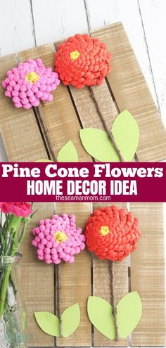 Home decor ideas with pine cones are easy to make, so much fun for the whole family and a great way to brighten your room all year round!  #easypeasycreativeideas #crafts #homedecor #recycledcrafts #recycling #flowers #flowercrafts #pineconeflowers #paintedpinecones Pine Cone Decorations, Flower Decorations, Easy Crafts, Creative Crafts, Decor Crafts, Painted Pinecones, Recycled Crafts, Flower Crafts, Easy Peasy