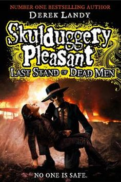Skulduggery Pleasant: Last Stand of Dead Men, Derek Landy Latest Books, New Books, Good Books, Books To Read, Children's Book Week, Skulduggery Pleasant, Book Reviews For Kids, Last Stand, Thing 1