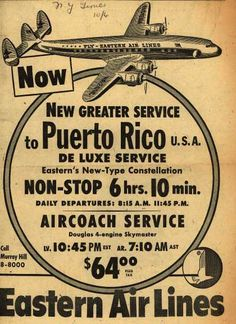 The sharp decline in the average annual Puerto Rican conflux between 1960 and 1970 presumes a circulatory migration flow, as this number fell to about 15,000 per year. (Ad from 1952).