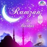 Ramzan Ki Barkat songs, Ramzan Ki Barkat soundtrack, Play songs of Ramzan Ki Barkat