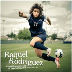 We weren't surprised to hear that Raquel Rodriguez had been named Big Ten Offensive Player of the Week. With two goals and an assist in a pair of Penn State wins last week, Rodriguez is having just the sort of impact we expected in Popular Last Names, Ryan Jones, Pennsylvania State University, Social Events, Soccer Players, Athlete, Goals, Magazine, Running
