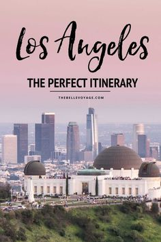 Los Angeles, California – The Perfect Itinerary For First-Timers | Los Angeles Travel Guide | LA Travel Guide | Things to Do in Los Angeles California | LA travel | Los Angeles food | What to see in Los Angeles California | What to do in LA California | LA vacation | Venice Beach | Malibu | Santa Monica | Hollywood #la #losangeles