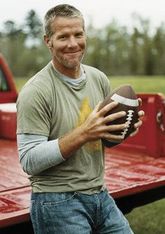 Brett Favre! Very country with the accent and tough guy attitude. Love a manly man!