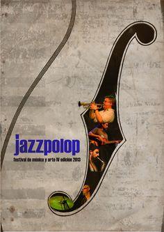 Cartel JAZZPOLOP IV festival de música y arte 2013 autor: © Papik Ribera