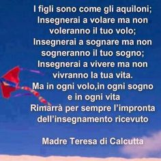 figli madre teresa Love Me Quotes, Words Quotes, Best Quotes, Sayings, The Words, Italian Quotes, Feelings Words, Zodiac Quotes, Sentences