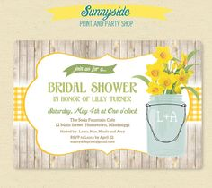 Yellow Daffodils - Spring Mason Jar Bridal / Wedding Shower Invite - Rustic Printable Invitation
