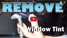 Take a look how to Remove your Car window tint