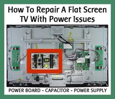 How To Repair An LCD Flat Screen TV With Power Issues