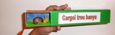 """Capses de cançons: """"Cargol treu banya""""."""