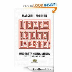 Amazon.com: Understanding Media: The Extensions of Man eBook: Marshall McLuhan, W. Terrence Gordon: Kindle Store