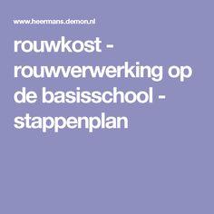 rouwkost - rouwverwerking op de basisschool - stappenplan