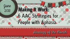 People with aphasia are often most successful when a number of different strategies are combined. In this post, we discuss a number of strategies that we can use in our therapy and teach to communi…