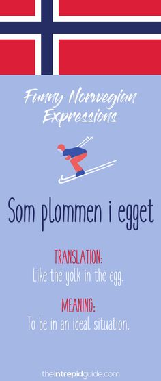 Norwegian Sayings and Idioms - Som plommen i egget