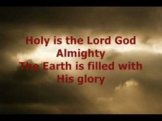 Chris Tomlin - Holy is the Lord, God almighty