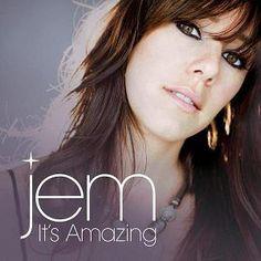 Jem...love her